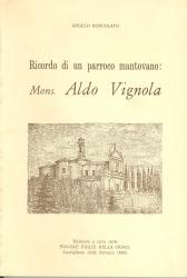 Ricordo di un parroco mantovano: Mons. Aldo Vignola