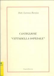 """Castiglione """"Cittadella ospedale"""""""