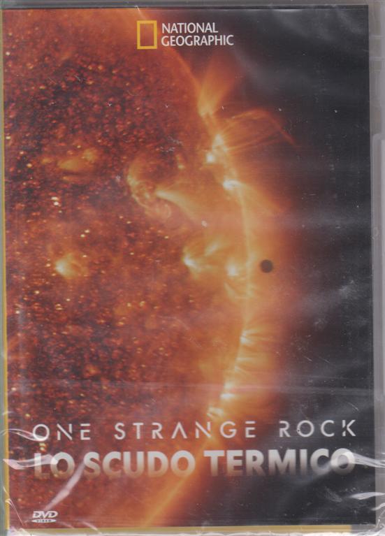 One strange rock. Lo scudo termico