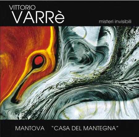 Vittorio Varrè: Misteri invisibili