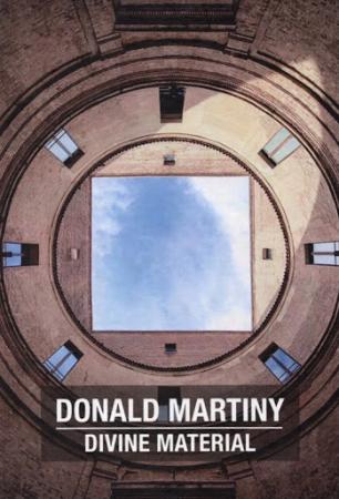 Donald Martiny, Divine material