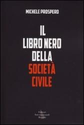 Prospero, Libro nero della società civile