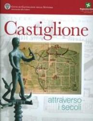 Castiglione attraverso i secoli